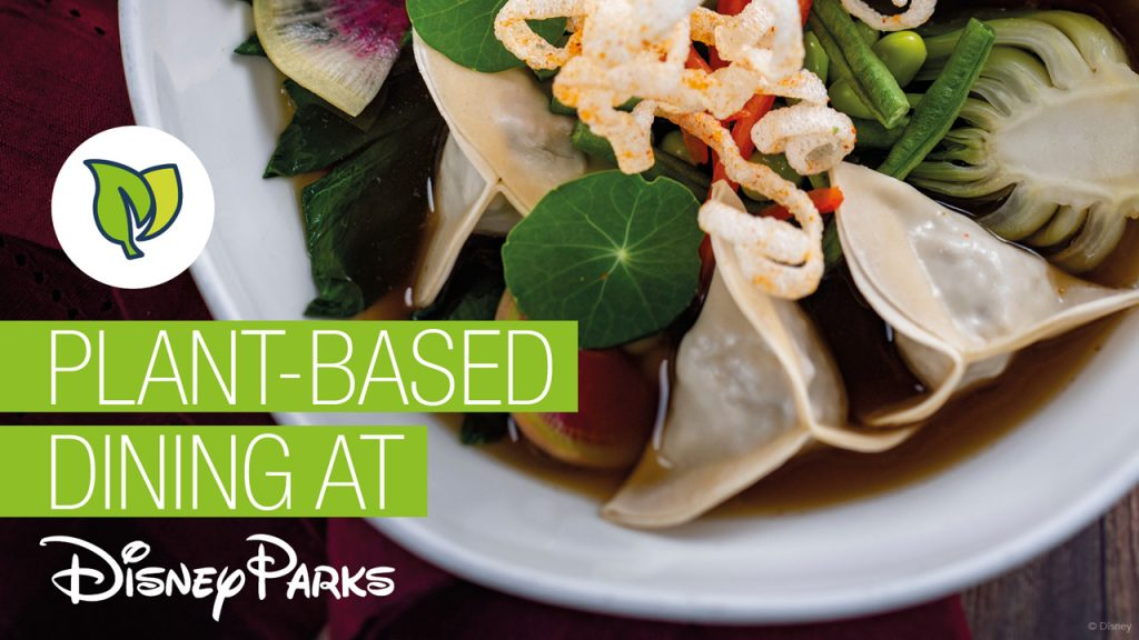 Plant-Based Dining at Disney